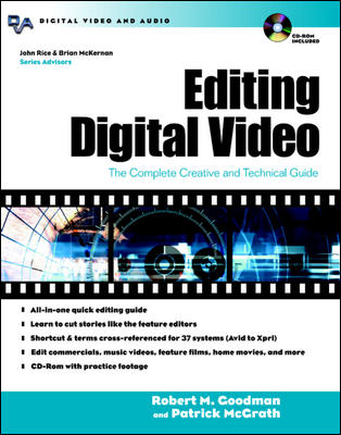 Editing Digital Video By Goodman, Robert M./ McGrath, Patrick