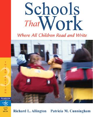 Schools That Work By Allington, Richard L./ Cunningham, Patricia Marr