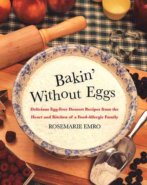 Bakin' Without Eggs By Emro, Rosemarie